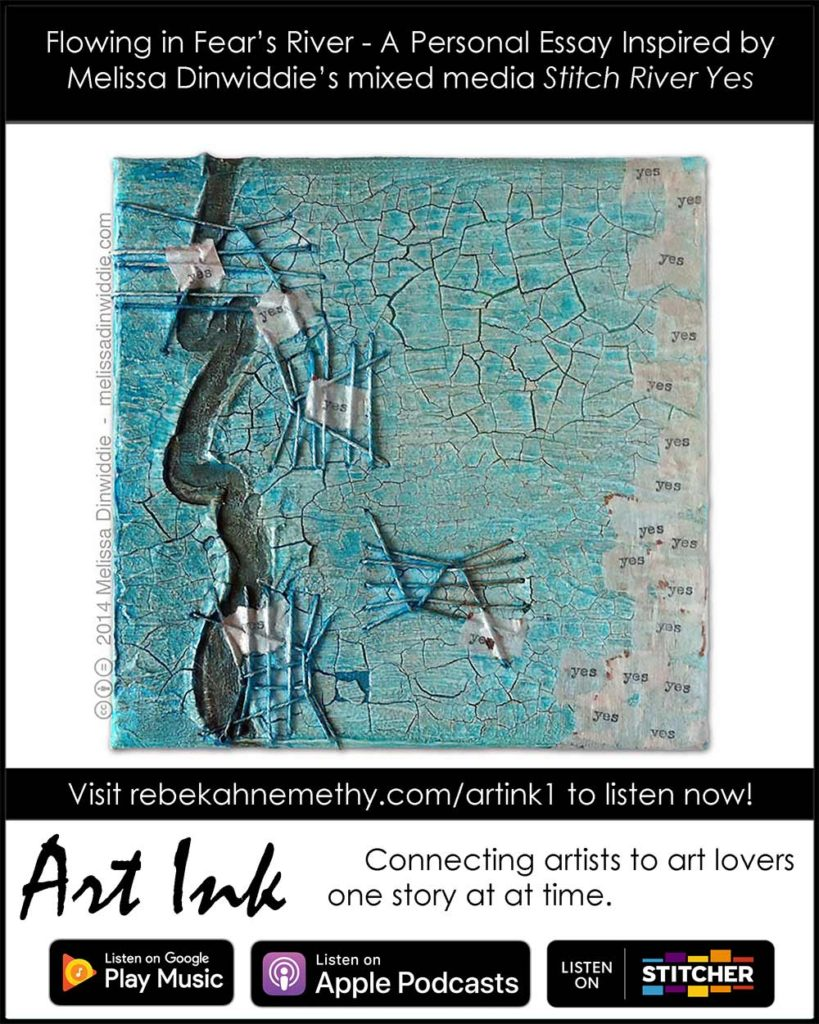 Art Ink – 1 – Flowing in Fear's River – A Personal Essay